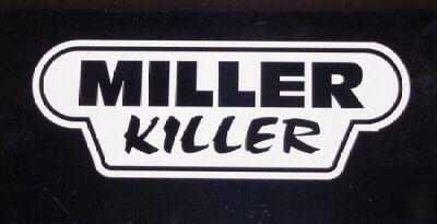 Miller Killer Decal For Lincoln Mig Tig Or Arc Welder