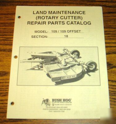 Bush Hog 109 Rotary Cutter Mower Parts Catalog Manual