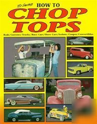 How to chop your car truck top street rat hot rod
