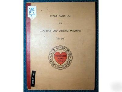 Leland-gifford repair parts list 3MS drilling machine