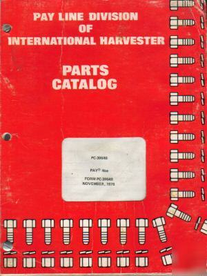 Inter.harvester pay hoe model pc-3964B parts catalog