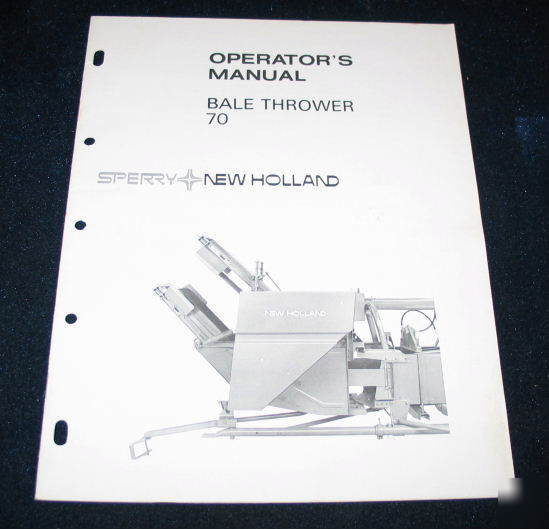 New holland model 70 bale thrower operators manual