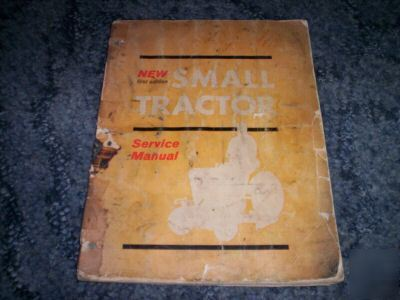 1965 small tractor service manual 1ST ed.