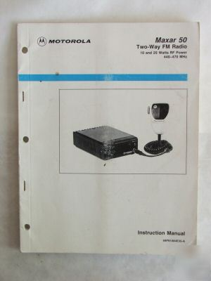 Motorola maxar 50 uhf fm radio manual +schematic -ec