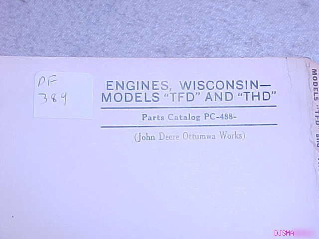 John deere tfd thd wisconsin engine parts catalog