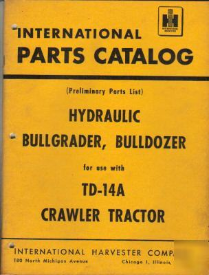 I.h. hydraulic bullgrader,bulldozer parts catalog